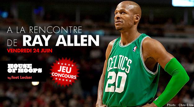 Jeu concours : venez rencontrer Ray Allen