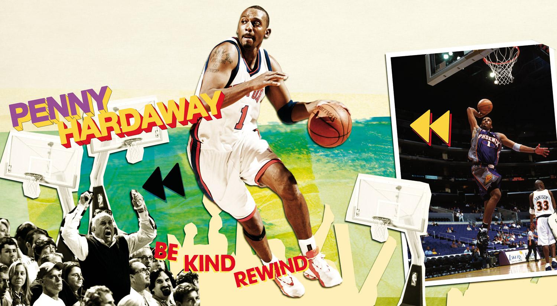 Penny Hardaway : Be kind, rewind