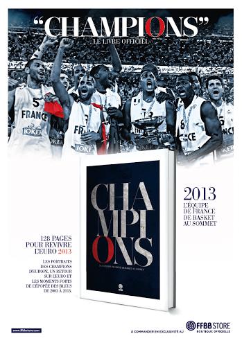 « Champions » ou l'histoire du titre européen 2013 des Bleus