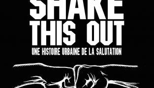 Exclusivité : Découvrez le documentaire «Shake This Out» !