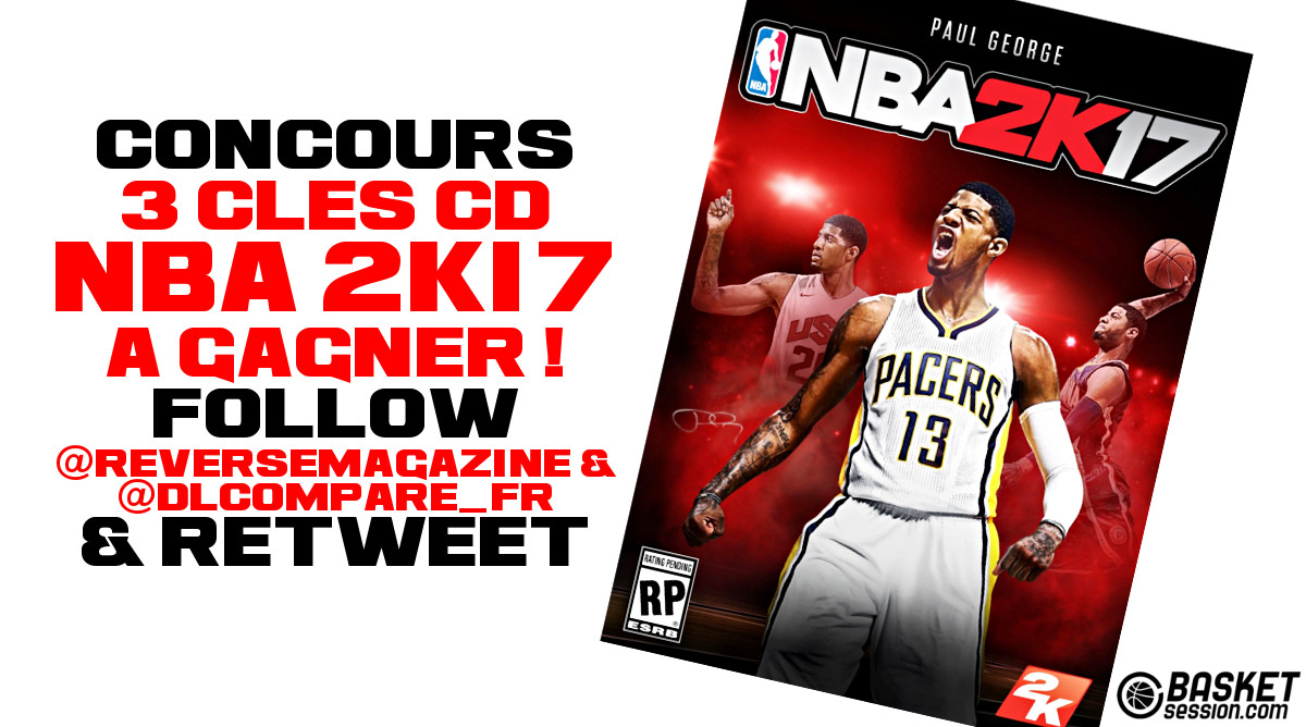 Concours Twitter : 3 clés CD NBA 2K17 à gagner