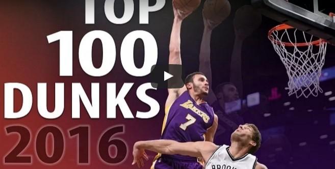 Cadeau : Le Top 100 des dunks de l'année 2016 !