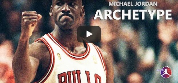 Mix : Michael Jordan - Archetype