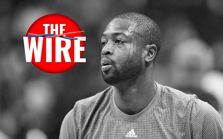 The Wire : Wade sait que les Cavs sont nuls, MCW de retour