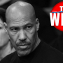 The Wire : LaVar Ball est partout, farewell D-Will