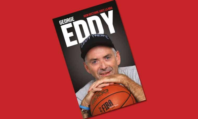 [Chronique] George Eddy: «Mon Histoire avec la NBA»