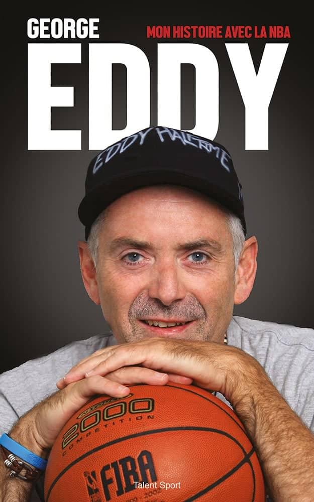 George Eddy Mon Histoire avec la NBA