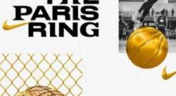 Le tournoi Nike «The Paris Ring» dans la capitale, inscrivez-vous !