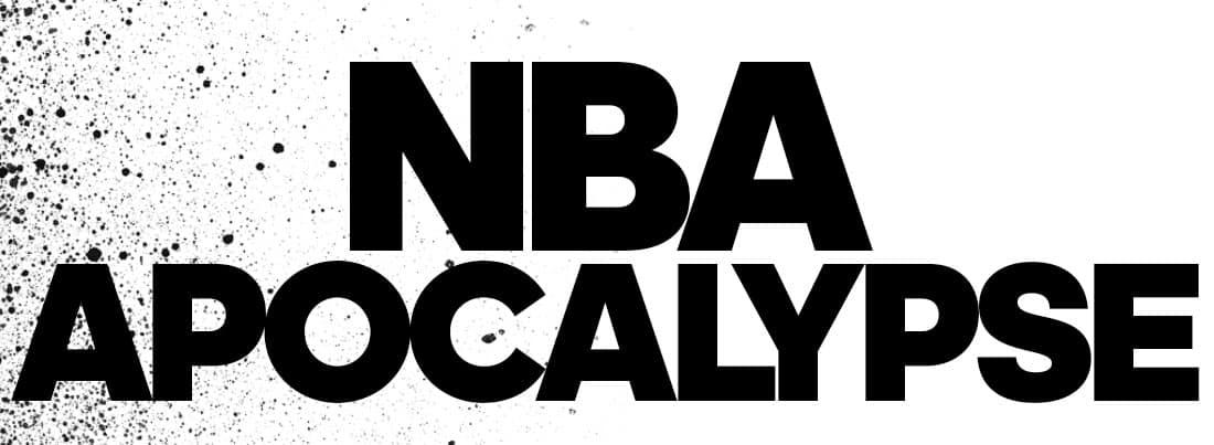 NBA APOCALYPSE