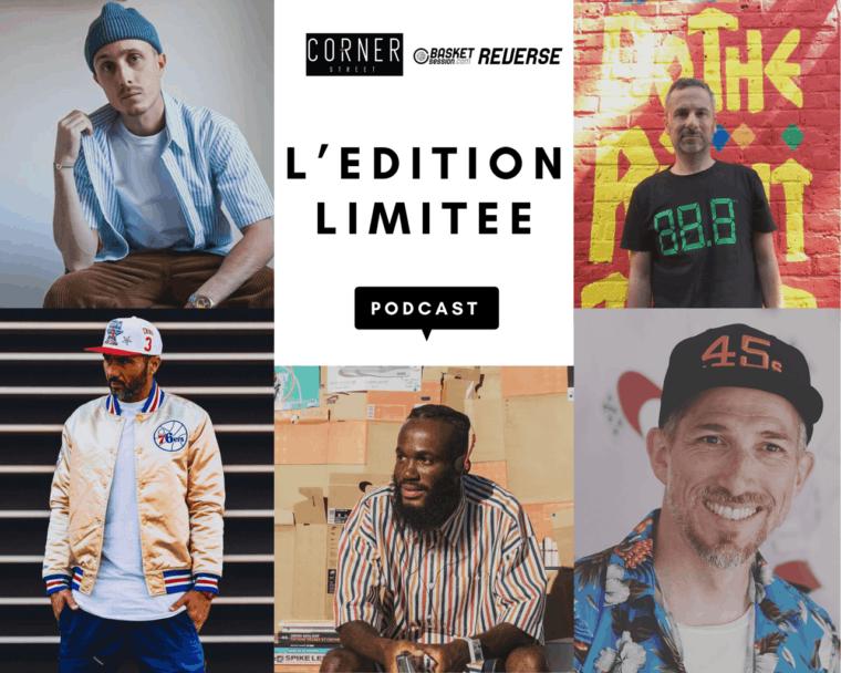 Podcast Sneakers : l'Edition Limitée Episode 4